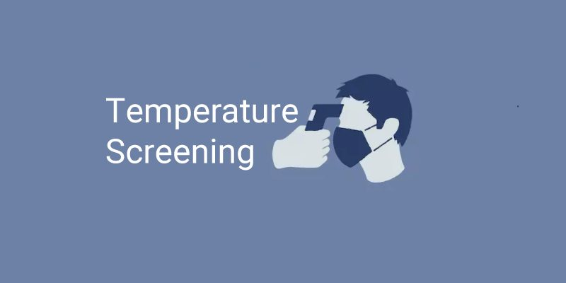 temperature screening the new norm?